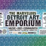 Detroit Art Emporium Invites You To A Multimedia Art Festival Saturday August 17
